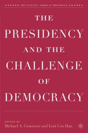 Cover of: The presidency and the challenge of democracy |