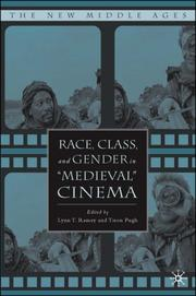 Cover of: Race, Class, and Gender in Medieval Cinema (The New Middle Ages) |
