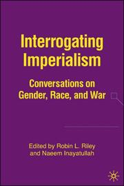 Cover of: Interrogating imperialism |