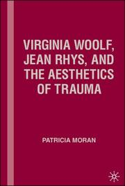 Cover of: Virginia Woolf, Jean Rhys, and the Aesthetics of Trauma