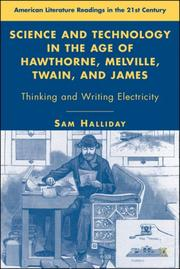 Cover of: Science and Technology in the Age of Hawthorne, Melville, Twain, and James | Sam Halliday