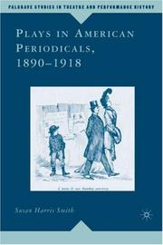 Cover of: Plays in American Periodicals, 1890-1918 (Palgrave Studies in Theatre and Performance History)