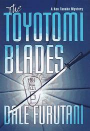 Cover of: The Toyotomi blades
