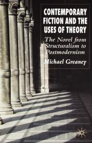 Cover of: Contemporary Fiction and the Uses of Theory | Michael Greaney