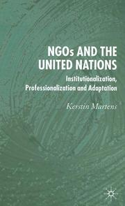 Cover of: NGOs and the United Nations | Kerstin Martens