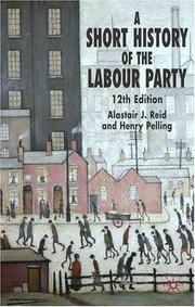 Cover of: SHORT HISTORY OF THE LABOUR PARTY
