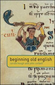 Beginning Old English by Carole Hough, John Corbett