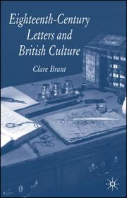 Cover of: Eighteenth-century letters and British culture | Clare Brant