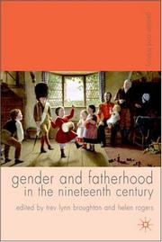 Cover of: Gender and Fatherhood in the Nineteenth Century (Gender and History) |