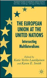 Cover of: The European Union at the United Nations |