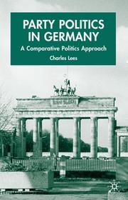 Cover of: Party politics in Germany | Charles Lees