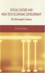 Cover of: Social culture and high-tech economic development | Fred Phillips