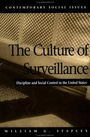 Cover of: culture of surveillance | William G. Staples