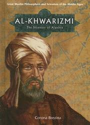 Al-Khwarizmi: The Inventor of Algebra