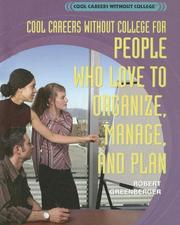 Cover of: Cool careers without college for people who love to organize | Robert Greenberger