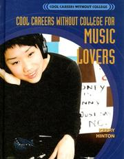 Cover of: Cool Careers Without College for Music Lovers (Cool Careers Without College) | Kerry Hinton