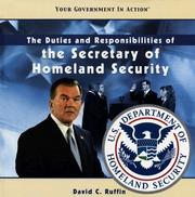 Cover of: The Duties and Responsibilities of the Secretary of Homeland Security (Your Government in Action) |