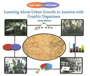 Cover of: Learning About Urban Growth in America With Graphic Organizers (Graphic Organizers in Social Studies)