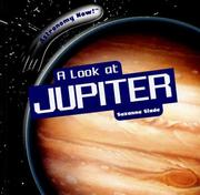 Cover of: A Look at Jupiter (Astronomy Now!)
