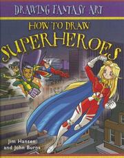 Cover of: How to Draw Superheroes | John Burns