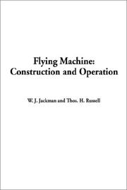 Cover of: Flying Machines Construction and Operation