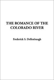Cover of: The Romance of the Colorado River