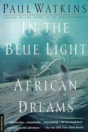 Cover of: In the blue light of African dreams | Watkins, Paul