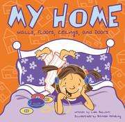 Cover of: My Home: Walls, Floors, Ceilings, and Doors (Bullard, Lisa. All About Me.)