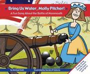 Cover of: Bring Us Water, Molly Pitcher! A Fun Song About the Battle of Monmouth (Fun Songs)