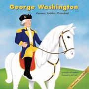 Cover of: George Washington: Farmer, Soldier, President (Biographies)