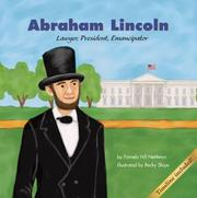 Cover of: Abraham Lincoln: Lawyer, President, Emancipator (Biographies)