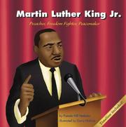 Cover of: Martin Luther King, Jr: Preacher, Freedom Fighter, Peacemaker (Biographies)