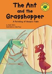 Cover of: The ant and the grasshopper =: Ang langgam at ang tipaklong