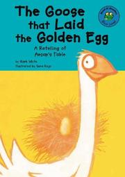 Cover of: The Goose That Laid the Golden Egg: A Retelling of Aesop's Fable (Read-It! Readers)