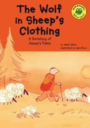Cover of: The Wolf in Sheep's Clothing: A Retelling of Aesop's Fable (Read-It! Readers)