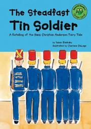 Cover of: The steadfast tin soldier | Susan Blackaby