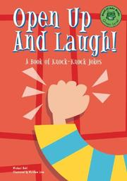 Cover of: Open up and laugh!: a book of knock-knock jokes