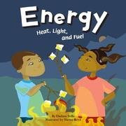 Cover of: Energy: Heat, Light, and Fuel (Amazing Science)