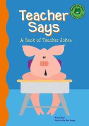 Cover of: Teacher says | Michael Dahl