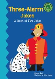 Cover of: Three-alarm jokes: a book of firefighter jokes