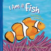 Cover of: I Am a Fish: The Life of a Clown Fish (I Live in the Ocean)
