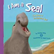 Cover of: I Am a Seal: The Life of an Elephant Seal (I Live in the Ocean)