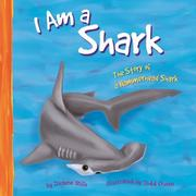 Cover of: I Am a Shark: The Life of a Hammerhead Shark (I Live in the Ocean)