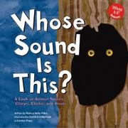 Cover of: Whose Sound Is This?: A Look at Animal Noises-Chirps, Clicks, and Hoots (Whose Is It?)