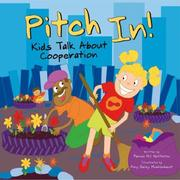 Cover of: Pitch In!: Kids Talk About  Cooperation (Kids Talk)