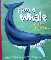 Cover of: I Am a Whale: The Life of a Humpback Whale (I Live in the Ocean)