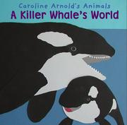 Cover of: A killer whale's world