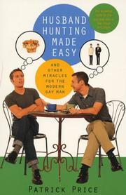 Cover of: Husband hunting made easy and other miracles for the modern gay man