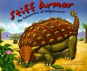 Cover of: Stiff Armor: The Adventure of Ankylosaurus (Dinosaur World)