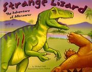 Cover of: Strange Lizard: The Adventure of Allosaurus (Dinosaur World)